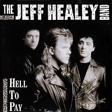 Hell to pay Jeff Healey album cover.jpg