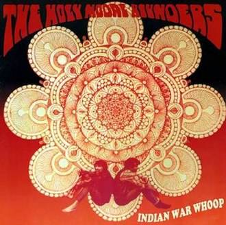 Indian War Whoop - Image: Holy Modal Rounders Indian War Whoop