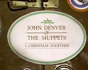 John Denver and the Muppets: A Christmas Together - Image: JD&M Xmas Together title