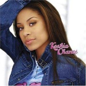 Keshia Chanté (album) - Image: Keshia Chante
