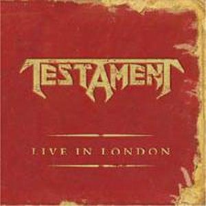 Live in London (Testament album) - Image: Live in london testament cover