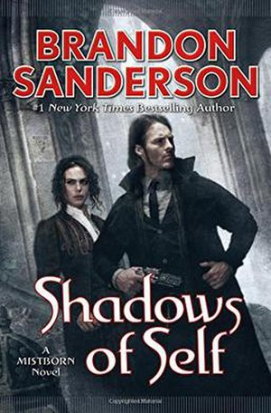 Mistborn: Shadows of Self - First edition cover