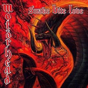 Snake Bite Love - Image: Motörhead Snake Bite Love (1998)