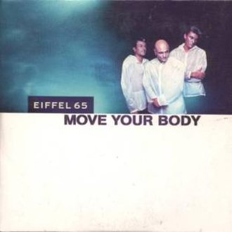 Move Your Body (Eiffel 65 song) - Image: Move your body