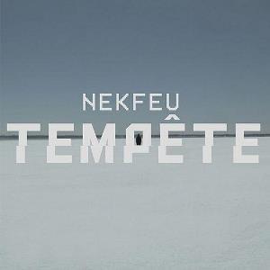 Tempête (song) - Image: Nekfeu Tempête