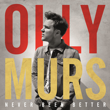 Olly Murs - Never Been Better.png