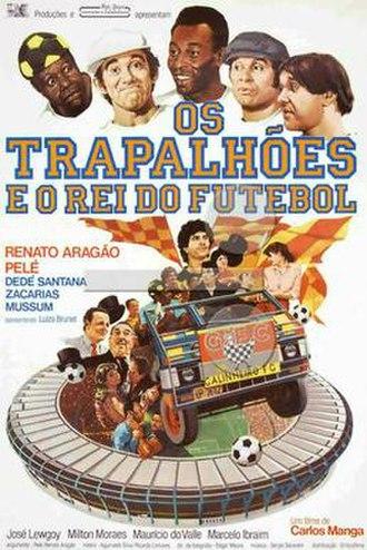 Os Trapalhões e o Rei do Futebol - Theatrical release poster