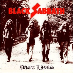 Past Lives (Black Sabbath album) - Image: Past Lives