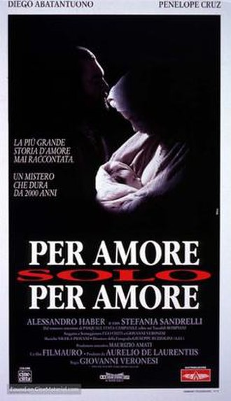 For Love, Only for Love - Image: Per amore, solo per amore (1993)