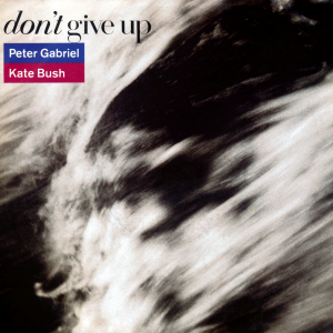 Don't Give Up (Peter Gabriel and Kate Bush song) - Image: Peter Gabriel and Kate Bush Don't Give Up