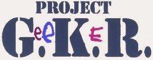 Project G.e.e.K.e.R. - Image: Project Gee Ke R
