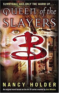 Queen of the Slayers (Buffy Novel).jpg