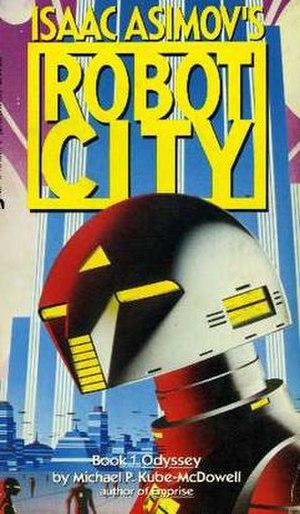 Isaac Asimov's Robot City: Odyssey - 1987 (paperback)