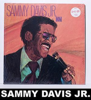 Sammy Davis Jr. Now - Image: Sammy Davis Jr. Now