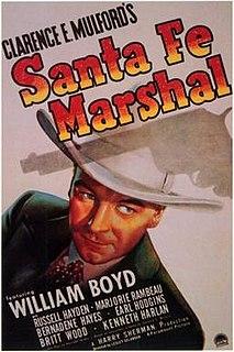 <i>Santa Fe Marshal</i> 1940 film by Lesley Selander