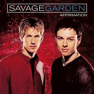 Affirmation (Savage Garden album) - Image: Savage Garden Affirmation (Australia)