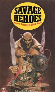 <i>Savage Heroes</i> Anthology of fantasy short stories edited by Michel Parry