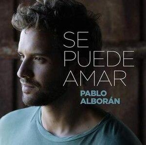 Se Puede Amar - Image: Se Puede Amar by Pablo Alboran