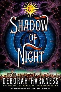 <i>Shadow of Night</i> 2012 fantasy novel by Deborah Harkness