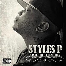 Styles P – Master Of Ceremonies Album Leak Listen and Download