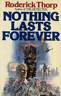 <i>Nothing Lasts Forever</i> (Thorp novel) 1979 thriller novel by Roderick Thorp