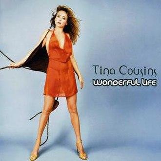 Wonderful Life (Black song) - Image: Tina Wonderful Life