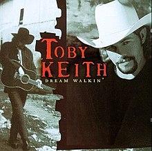 220px TobyKeithDreamWalkin