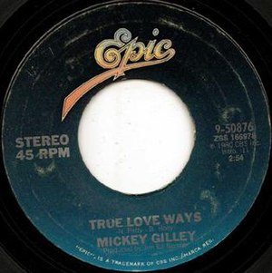 True Love Ways - Image: True Love Ways Mickey Gilley 1980
