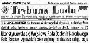 Trybuna Ludu - A copy of Trybuna Ludu headline from December 14th, 1981 reporting Martial law in Poland