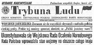 Trybuna Ludu - A copy of Trybuna Ludu headline from 14 December 1981, reporting Martial law in Poland