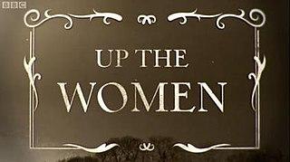 <i>Up the Women</i>