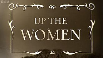 Up the Women - Up The Women title card