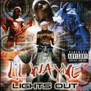 Lights Out (Lil Wayne album) - Image: Wayne Lights Out