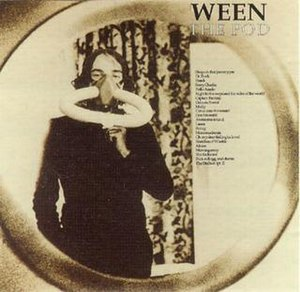 The Pod - Image: Ween The Pod