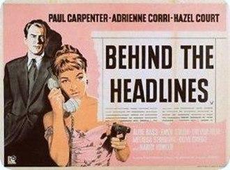 Behind the Headlines (1956 film) - Lobby card