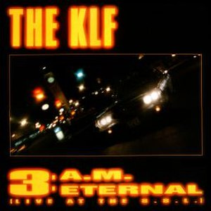 3 a.m. Eternal - Image: 3 a.m. Eternal (The KLF album cover art)