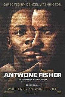 <i>Antwone Fisher</i> (film) 2002 American biographical drama film by Denzel Washington
