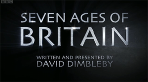 Seven Ages of Britain (2010 TV series) - Image: BBC Seven Ages of Britain title