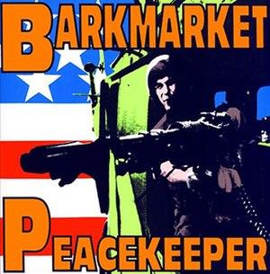 Peacekeeper (EP) - Image: Barkmarket Peacekeeper