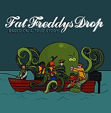Based on a True Story (Fat Freddy's Drop album).jpg