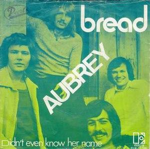 Aubrey (song) - Image: Breadaubrey