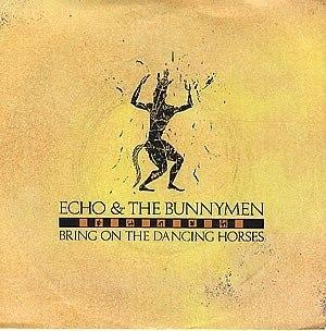 Bring On the Dancing Horses - Image: Bunnymen dancinghorses
