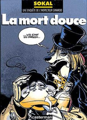 Benoît Sokal - The cover of La Mort douce, an Inspector Canardo adventure originally published in 1982.
