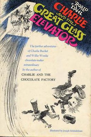 Charlie and the Great Glass Elevator - Original book cover of Charlie and the Great Glass Elevator with illustrations by Joseph Schindelman