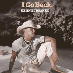 I Go Back - Image: Chesney I Go Back