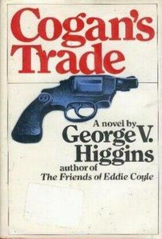 Cogan's Trade - Image: Cogan's Trade (Higgins novel)