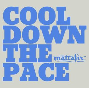 Cool Down the Pace - Image: Cool Down The Pace (Single)