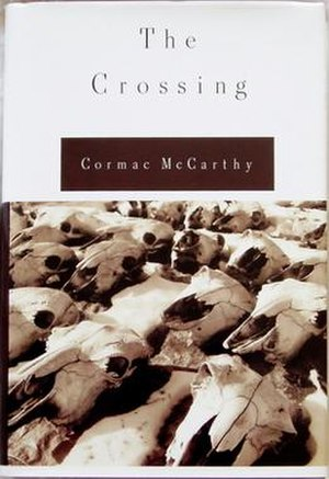 The Crossing (McCarthy novel) - First edition