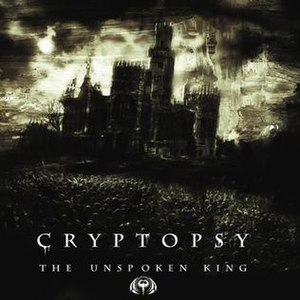 The Unspoken King - Image: Cryptopsy The Unspoken King