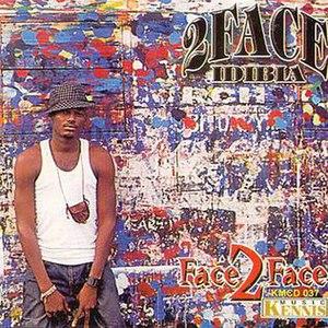 Face 2 Face (2face Idibia album) - Image: Face 2face
